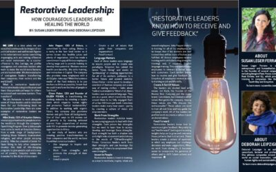 Restorative Leadership – How Courageous Leaders are Healing the World